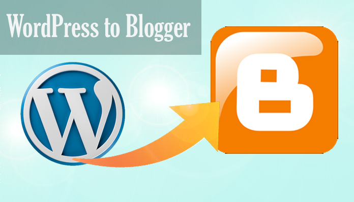 How to Import WordPress Posts on Blogger Blog