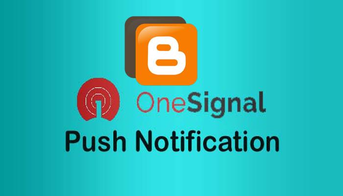 How to Add OneSignal Push Notification on Blogger