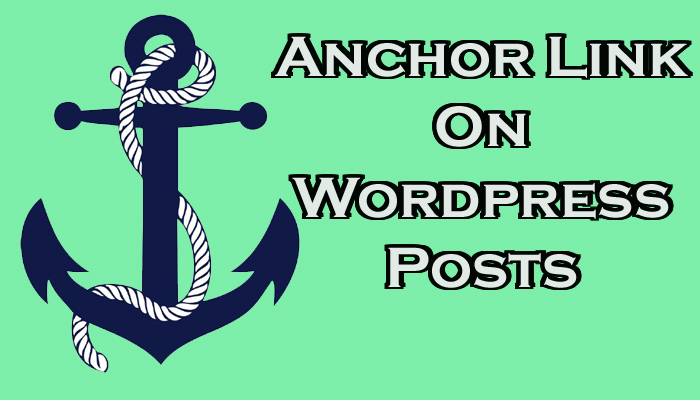 Creating an Anchor Link on Wordpress Posts