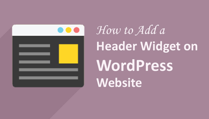 How to Add a Header Widget on WordPress Website