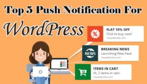 Top 5 Push Notification for WordPress