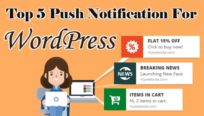 Top 5 Push Notification for WordPress