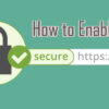 How to Enable HTTPS on your Blogger blog with Custom Domain Name