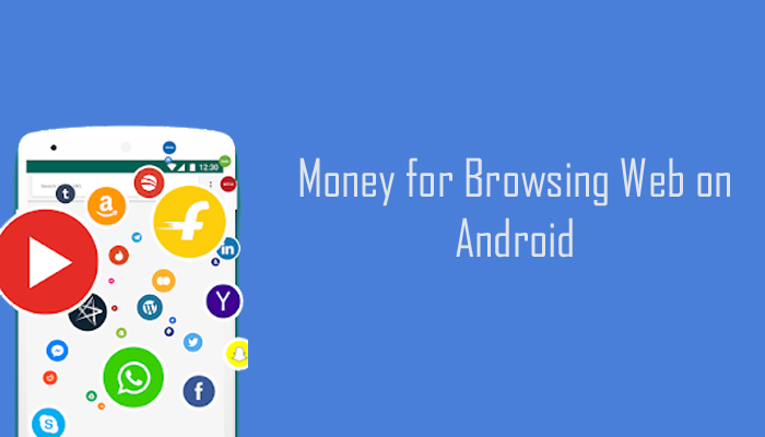 Earn Money by Browsing the Web on Your Android Mobile Phone