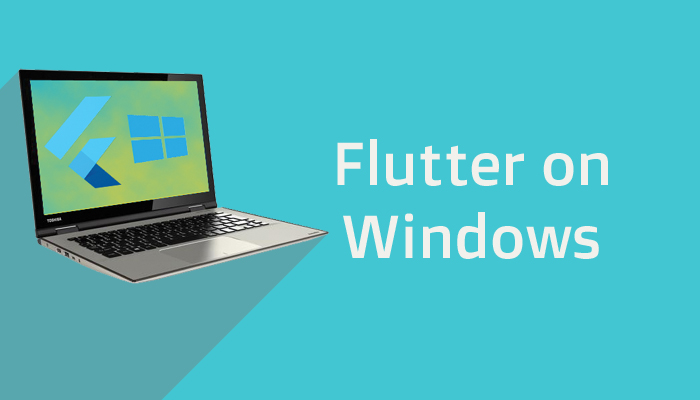 How to install Flutter on Windows for Developing iOS and Android app